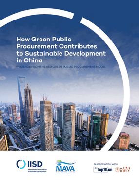 How Green Public Procurement Contributes to Sustainable Development in China: Evidence from the IISD Green Public Procurement Model