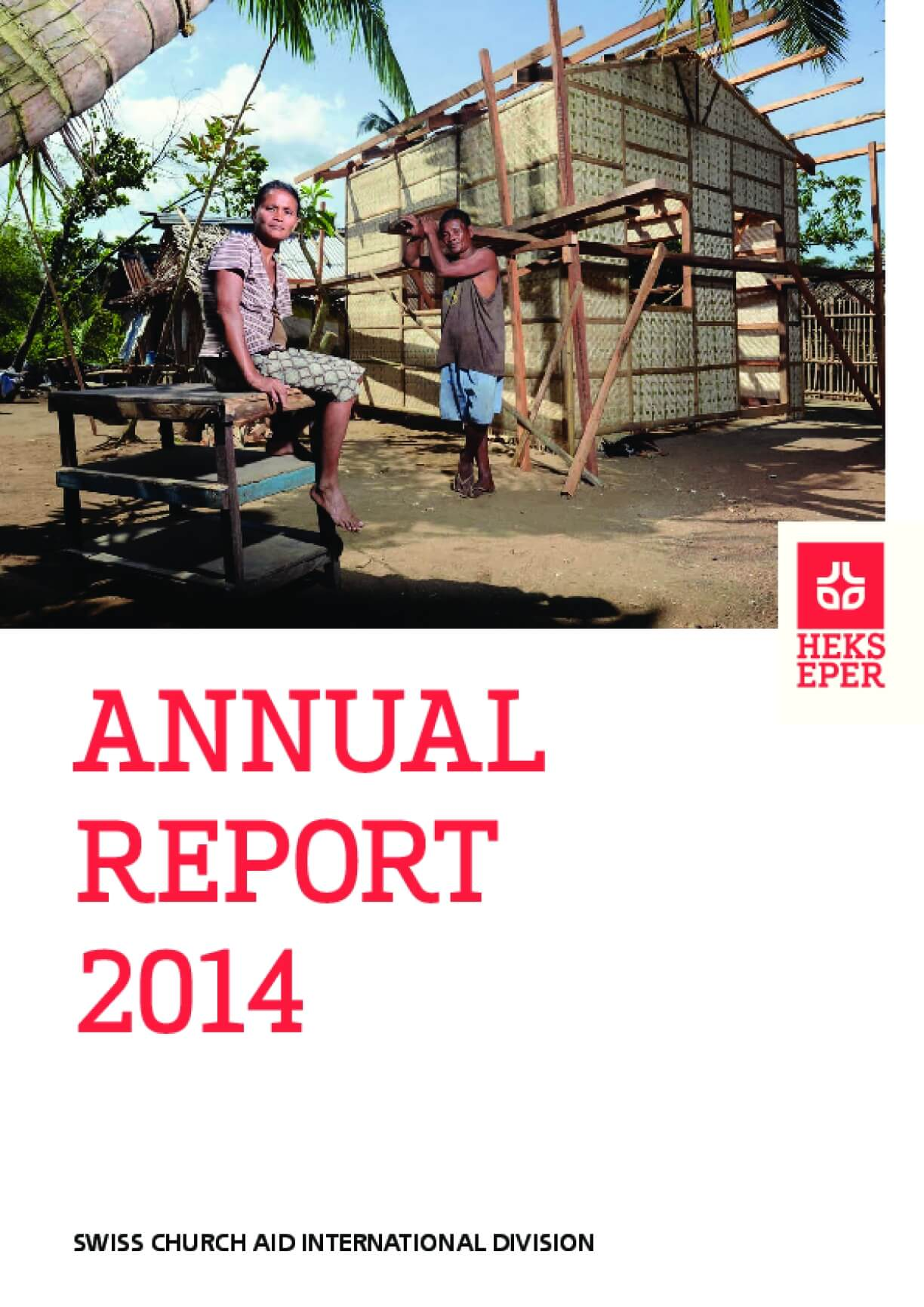 HEKS-EPER Annual Report 2014