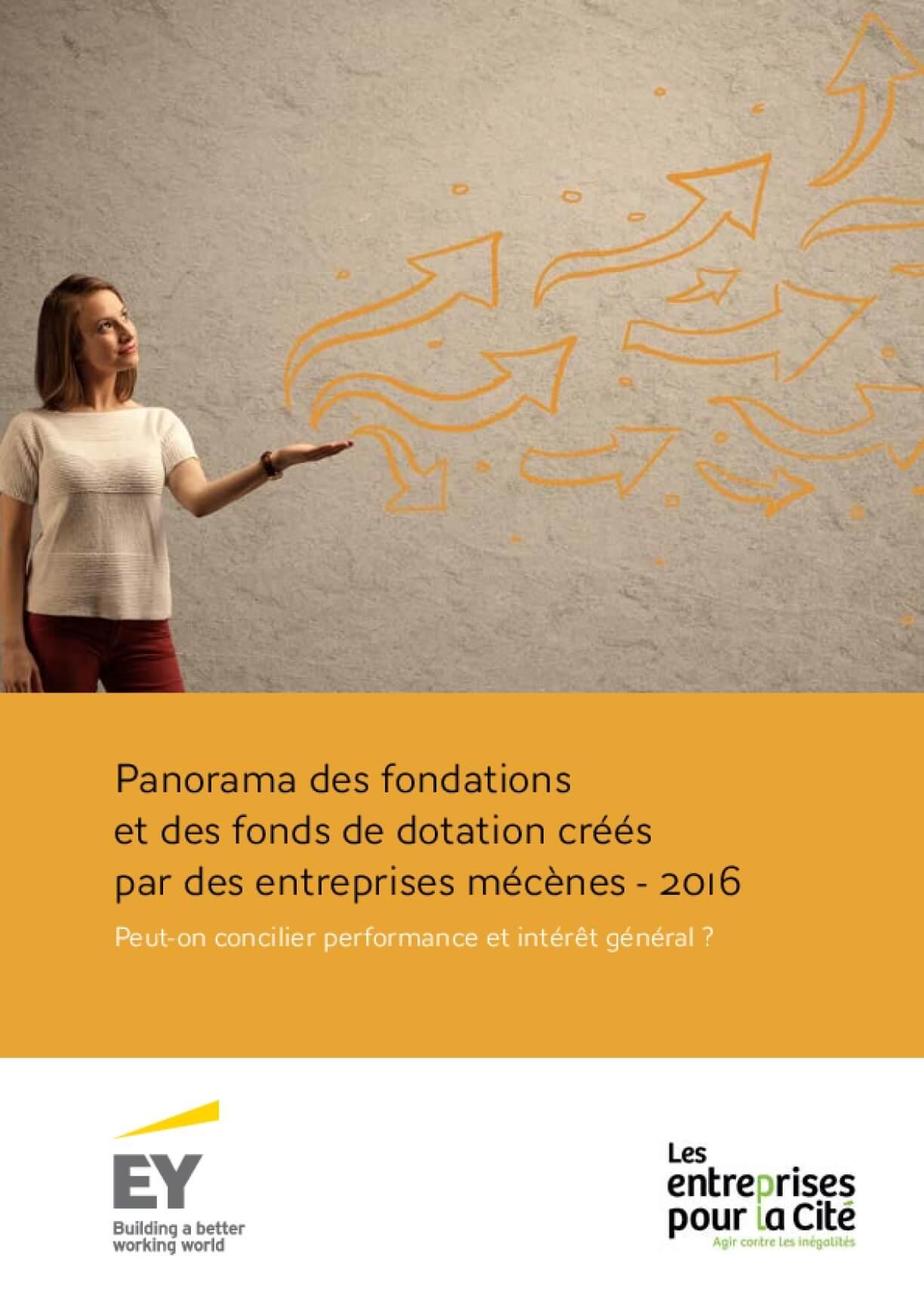 Panorama des fondations et des fonds de dotation créés par des entreprises mécènes - 2016