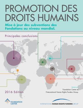 Promotion Des Droits Humains: Mise À Jour Des Subventions Des Fondations Au Niveau Mondial