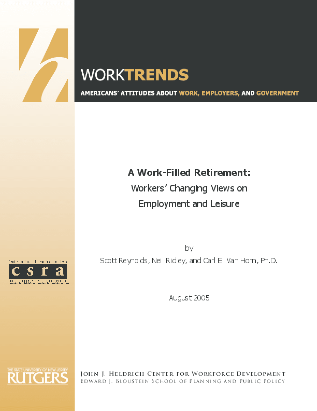 A Work-Filled Retirement: Workers' Changing Views on Employment and Leisure-Full Report