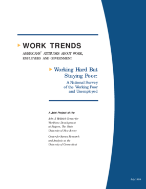 Working Hard But Staying Poor: A National Survey of the Working Poor and Unemployed