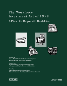 The Workforce Investment Act of 1998: A Primer for People with Disabilities