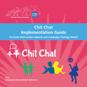 Chit Chat Implementation Guide: An Early Intervention Speech and Language Therapy Model