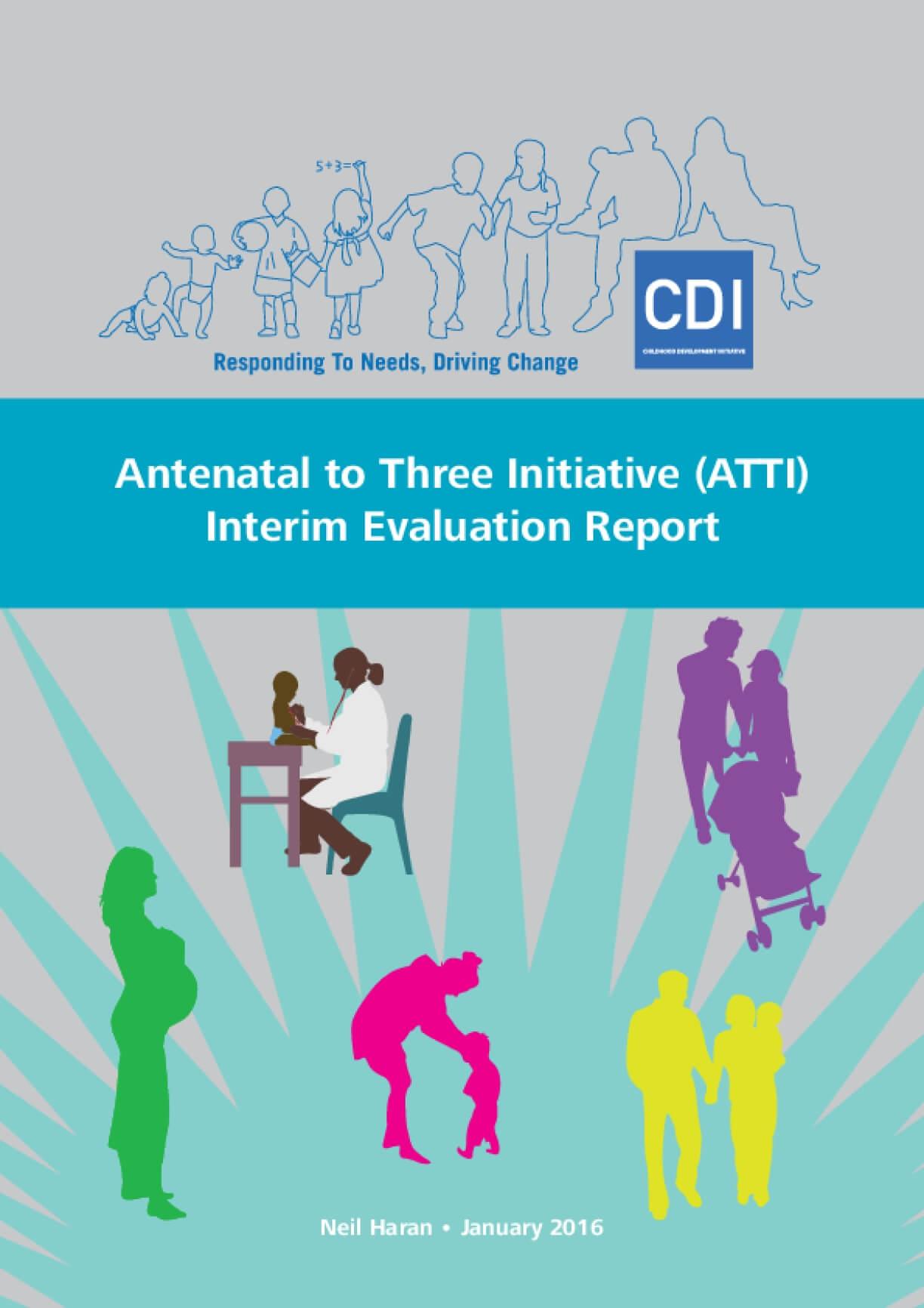 Antenatal to Three Initiative (ATTI) Interim Evaluation Report