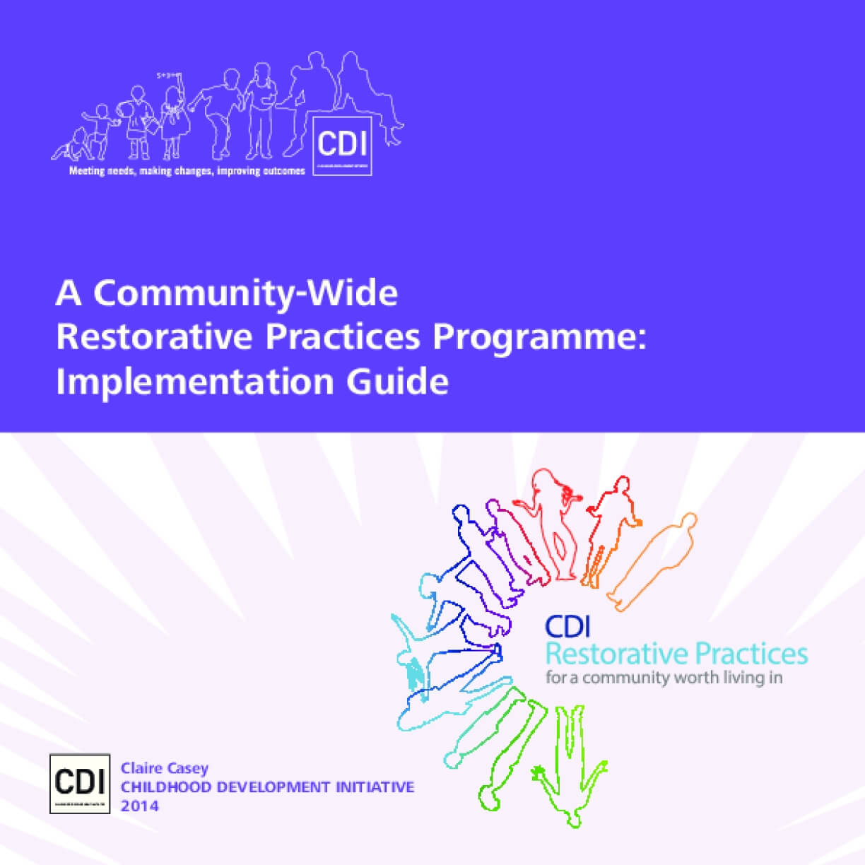A Community-Wide Restorative Practices Programme: Implementation Guide