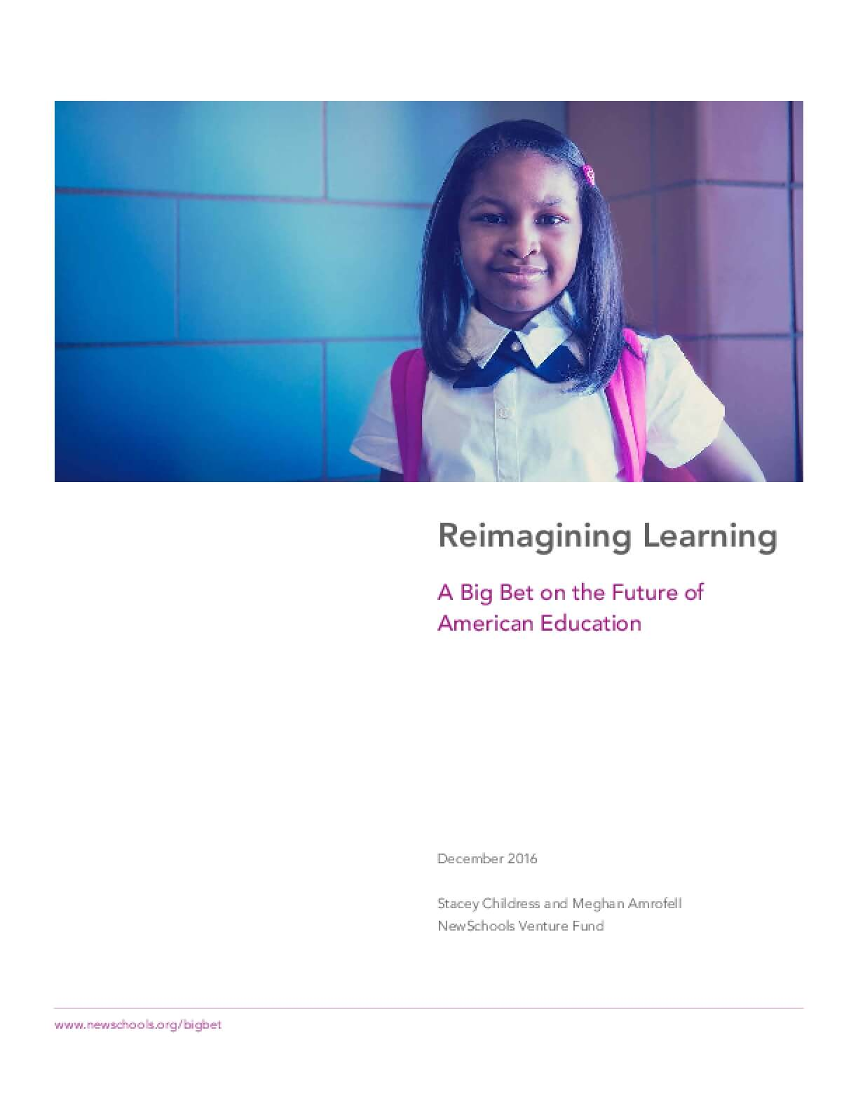 Reimaginging Learning:  A Big Bet on the Future of American Education