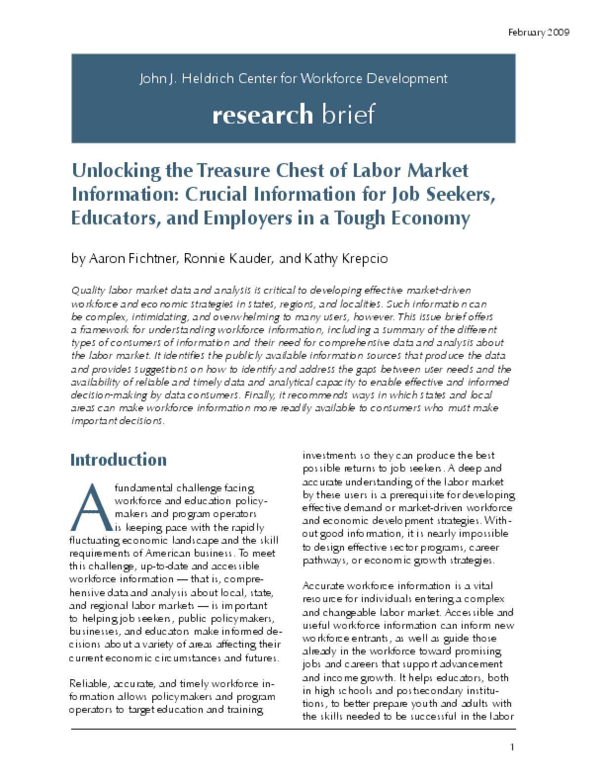 Unlocking the Treasure Chest of Labor Market Information: Crucial Information for Job Seekers, Educators, and Employers in a Tough Economy