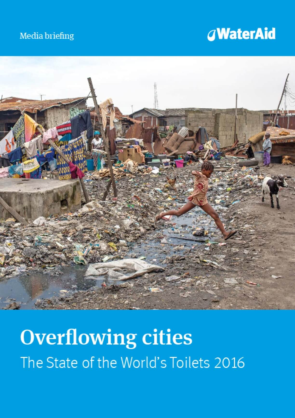 Overflowing Cities: The State of the World's Toilets 2016