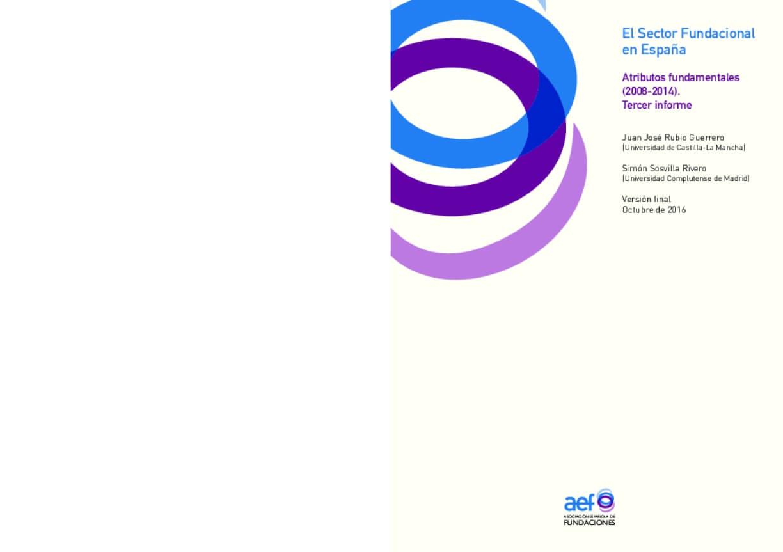 El Sector Fundacional en España: Atributos fundamentales (2008-2014). Tercer informe