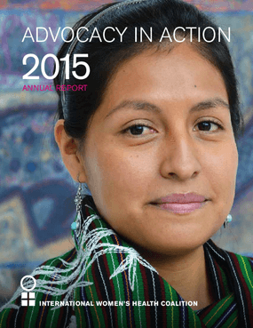 International Women's Health Coalition 2015 Annual Report