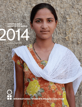 International Women's Health Coalition 2014 Annual Report