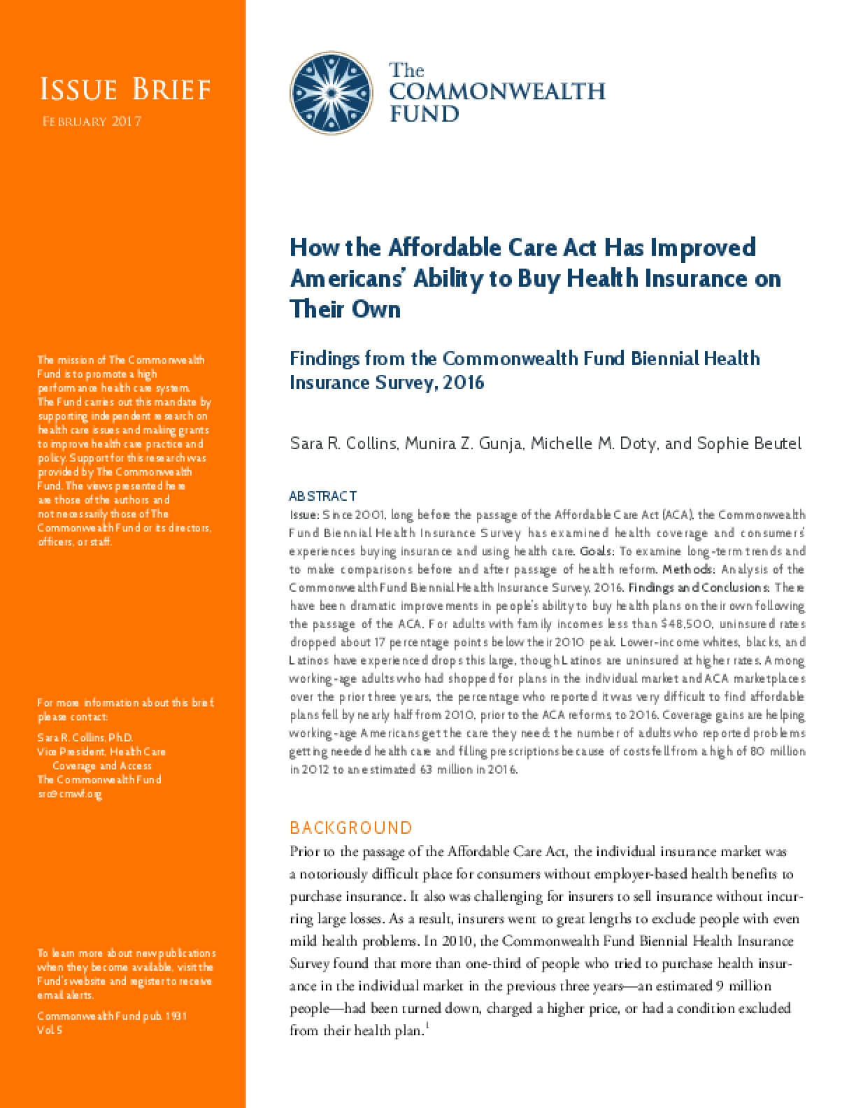 How the Affordable Care Act Has Improved Americans' Ability to Buy Health Insurance on Their Own: Findings from the Commonwealth Fund Biennial Health Insurance Survey, 2016