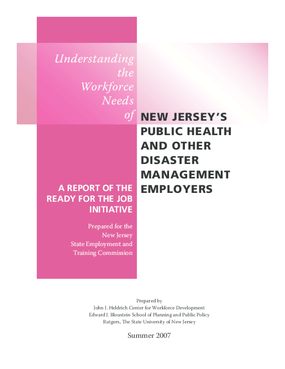 Understanding the Workforce Needs of New Jersey's Public Health and Other Disaster Management Employers