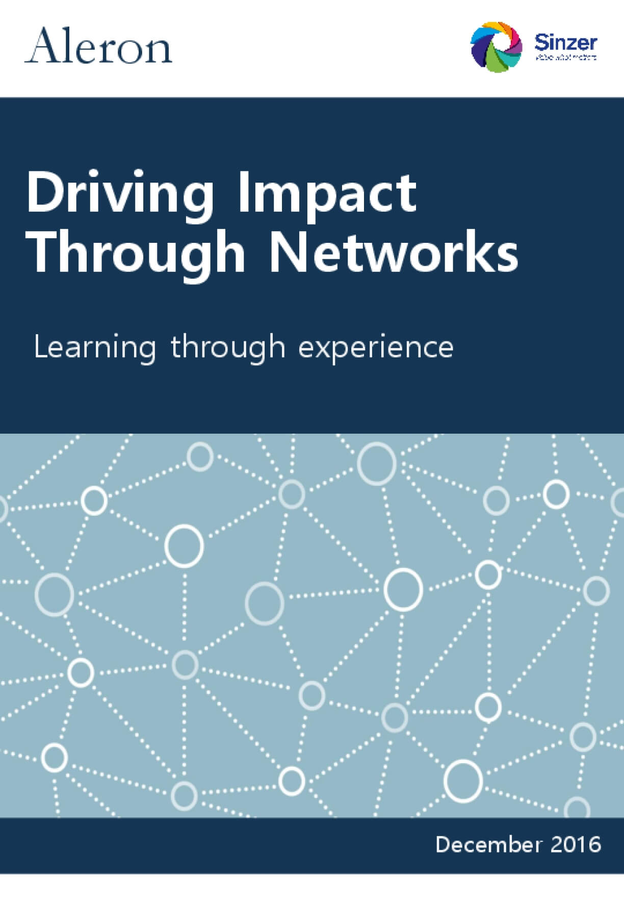 Driving Impact Through Networks: Learning Through Experience