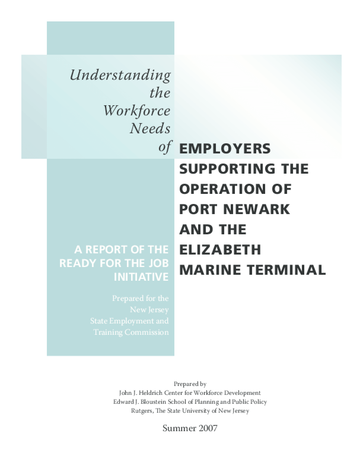 Understanding the Workforce Needs of Employers Supporting the Operation of Port Newark and the Elizabeth Marine Terminal