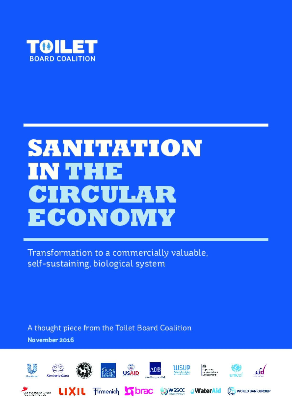 Sanitation in the Circular Economy: Transformation to a Commercially Valuable, Self-sustaining, Biological System