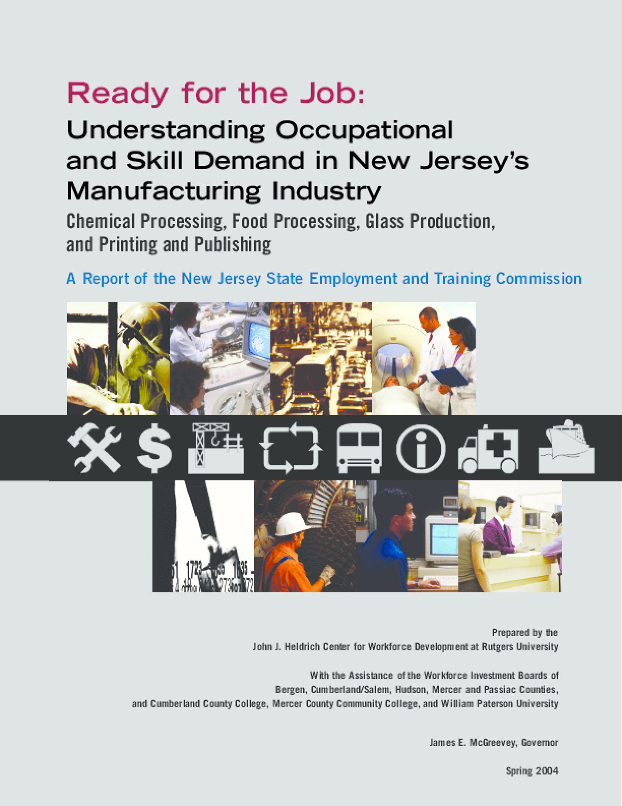 Understanding Occupational and Skill Demand in NJ's Manufacturing Industry