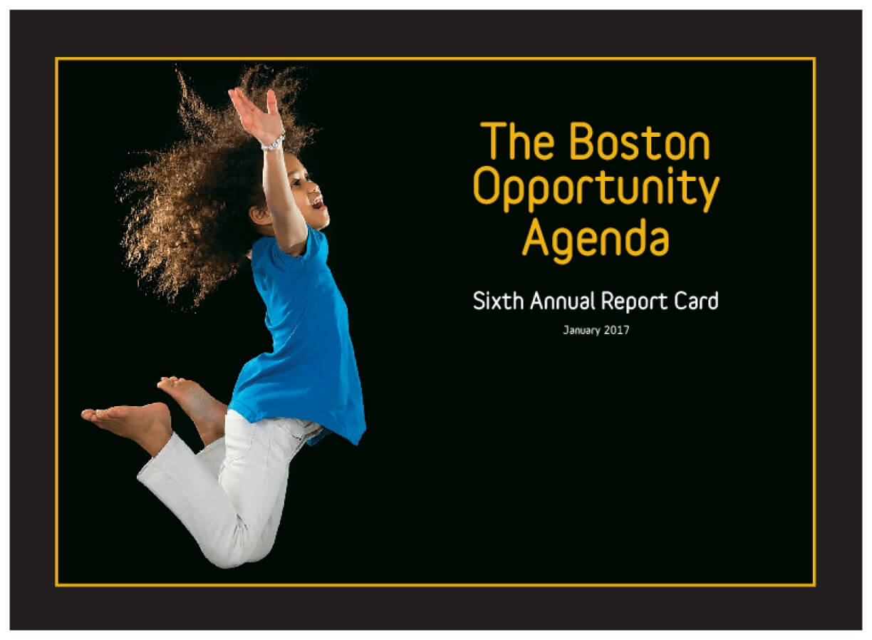 The Boston Opportunity Agenda: Sixth Annual Report Card