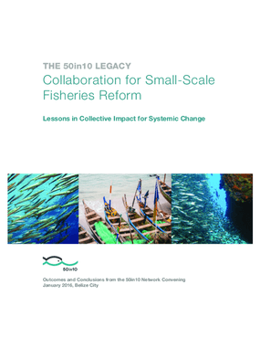 Collaboration for Small-Scale Fisheries Reform. Lessons in Collective Impact for Systemic Change