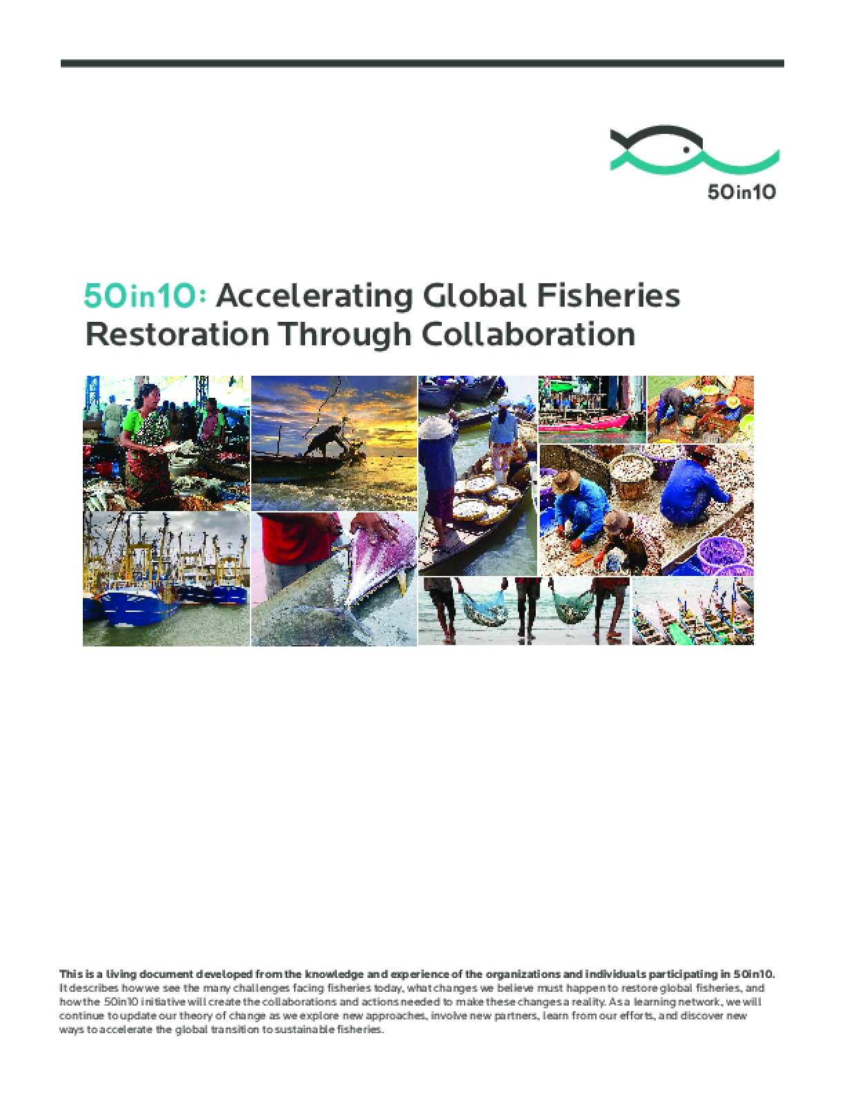 50 in 10: Accelerating Global Fisheries Restoration Through Collaboration
