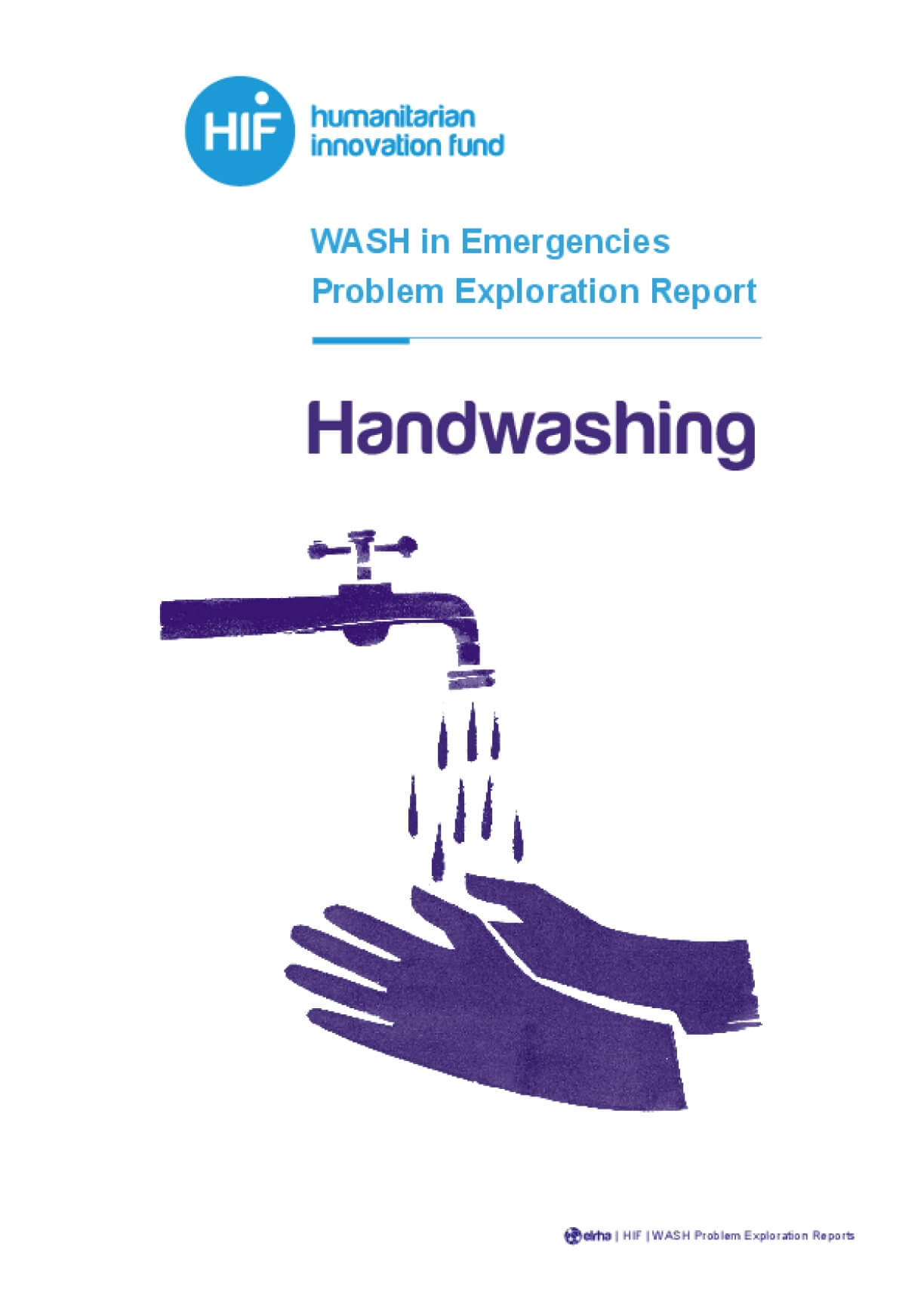 WASH in Emergencies Problem Exploration Report: Handwashing