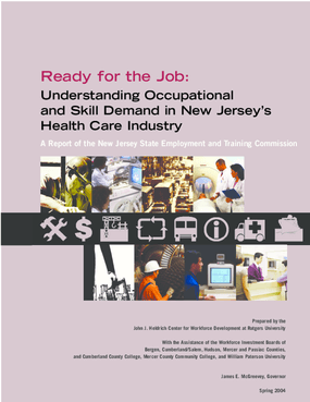 Understanding Occupational and Skill Demand in New Jersey's Health Care Industry