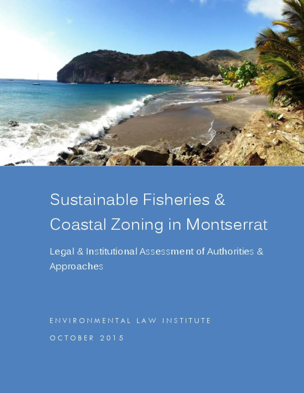 Sustainable Fisheries & Coastal Zoning in Montserrat: Legal & Institutional Assessment of Authorities & Approaches