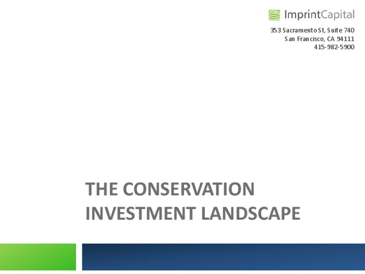 The Conservation Investment Landscape