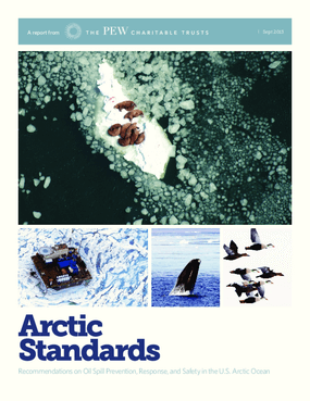 Arctic Standards: Recommendations on Oil Spill Prevention, Response, and Safety in the U.S. Arctic Ocean