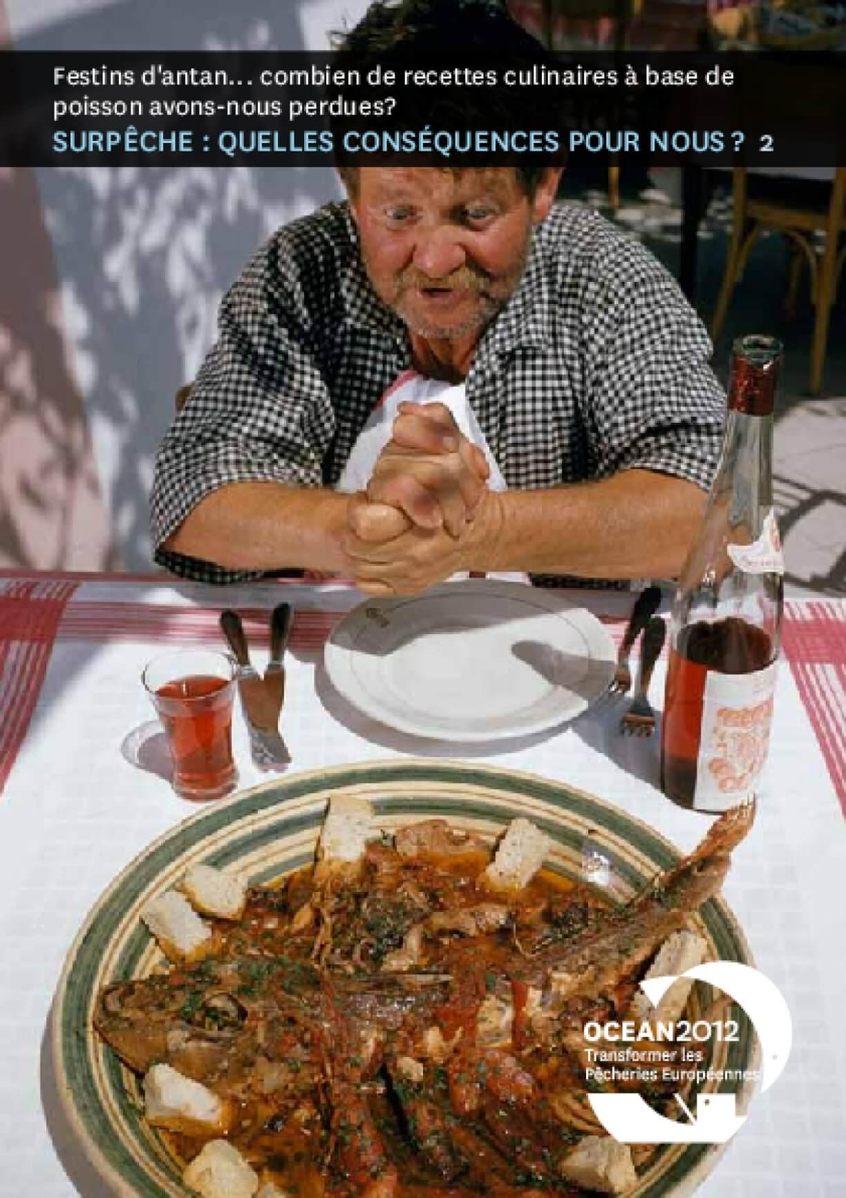 Festins D'Antan... Combien de Recettes Culinaires À Base de Poisson Avons-Nous Perdues? Surpêche : Quelles Conséquences Pour Nous ? 2