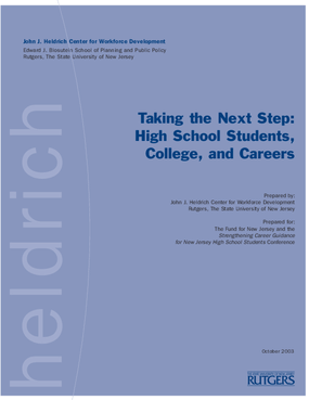 Taking the Next Step: High School Students, College, and Careers