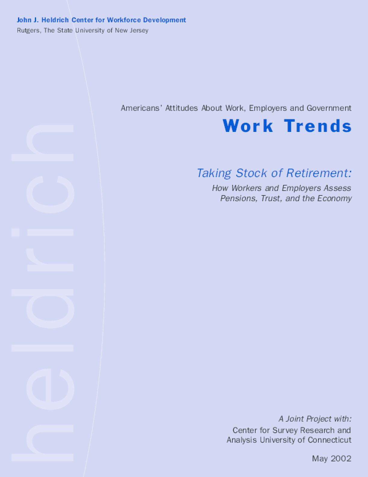 Taking Stock of Retirement: How Workers and Employers Assess Pensions, Trust, and the Economy