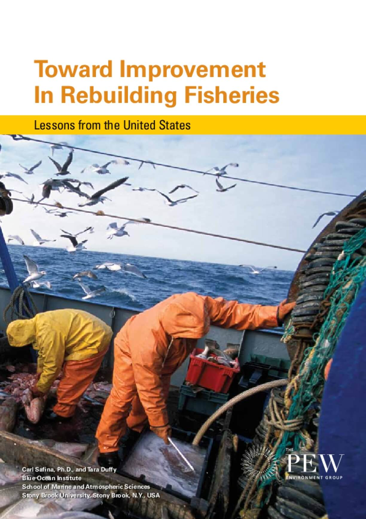 Toward Improvement In Rebuilding Fisheries: Lessons from the United States