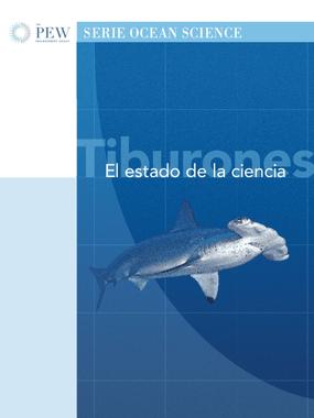 Tiburones: El Estado de la ciencia
