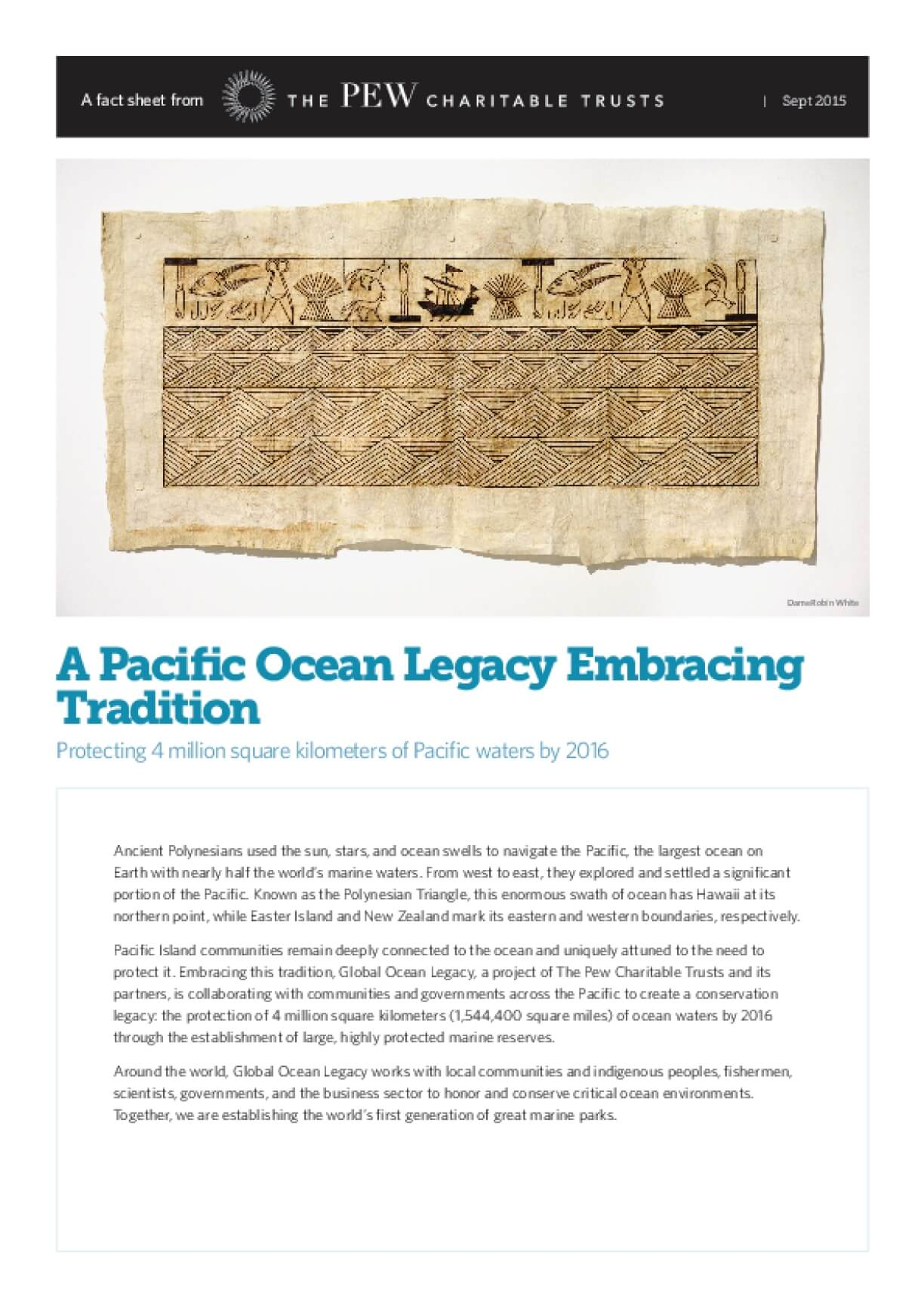 A Pacific Ocean Legacy Embracing Tradition: Protecting 4 Million Square Kilometers of Pacific Waters by 2016