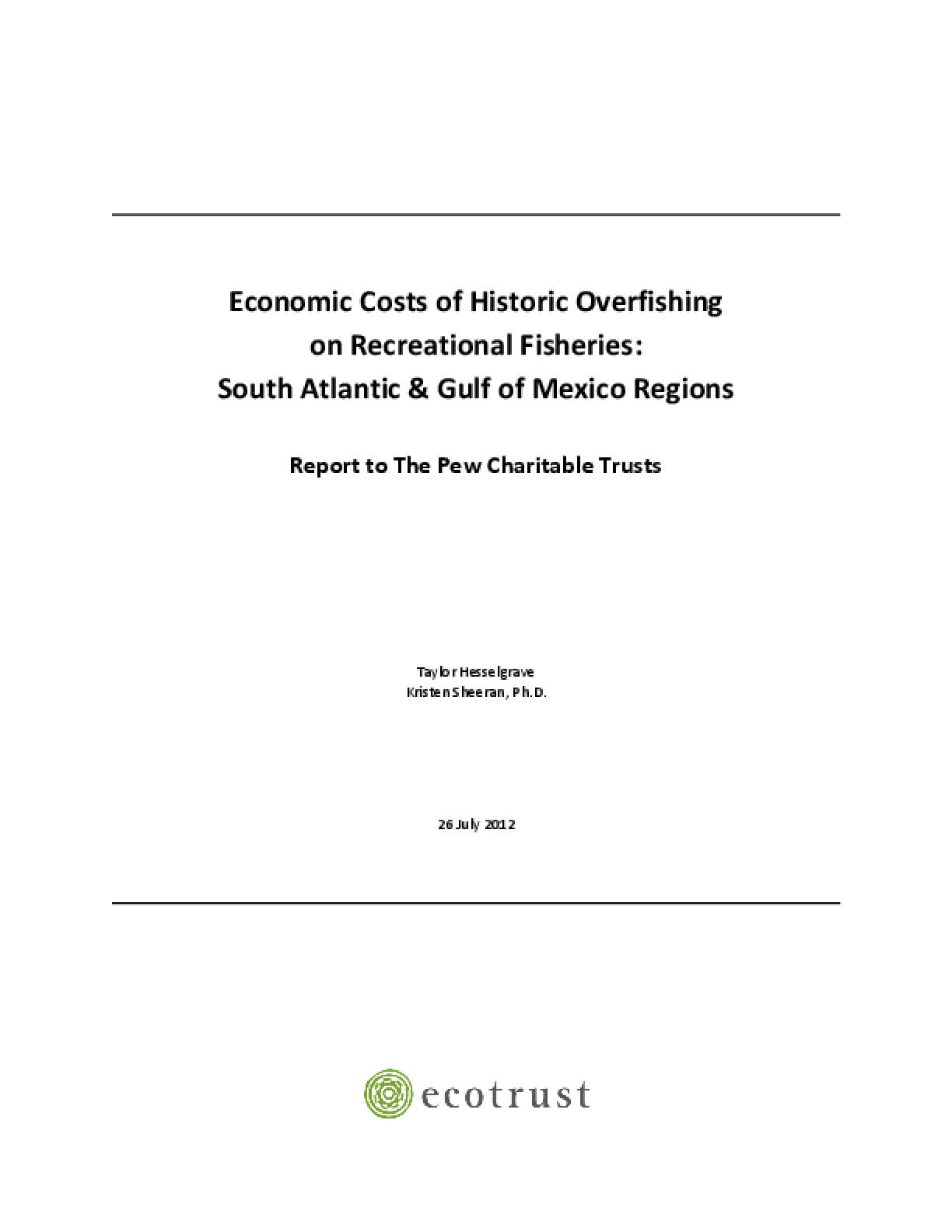 Economic Costs of Historic Overfishing on Recreational Fisheries: South Atlantic & Gulf of Mexico Regions