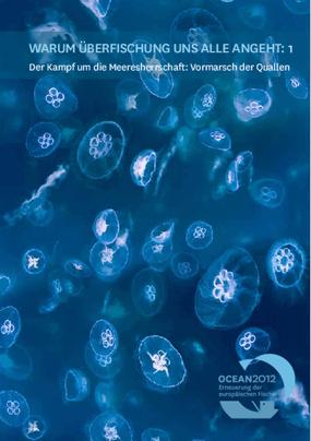Warum Überfischung uns Alle Angeht: Der Kampf um die Meeresherrschaft: Vormarsch der Quallen 1