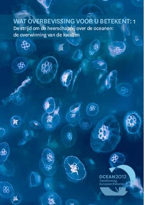 Wat Overbevissing Voor u Betekent: De Strijd om de Heerschappij Over de Oceanen: De Overwinning van de Kwallen 1