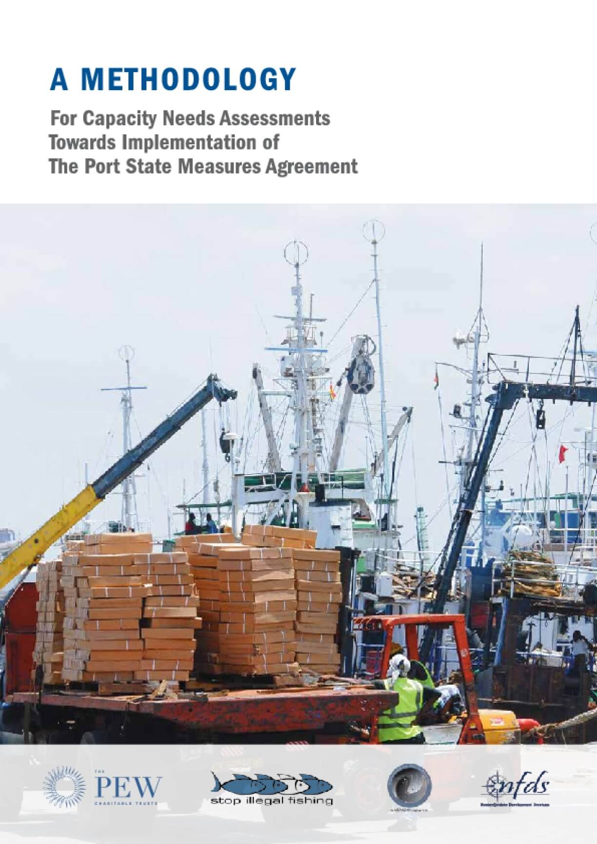 A Methodology for Capacity Needs Assessments Towards Implementation of the Port State Measures Agreement