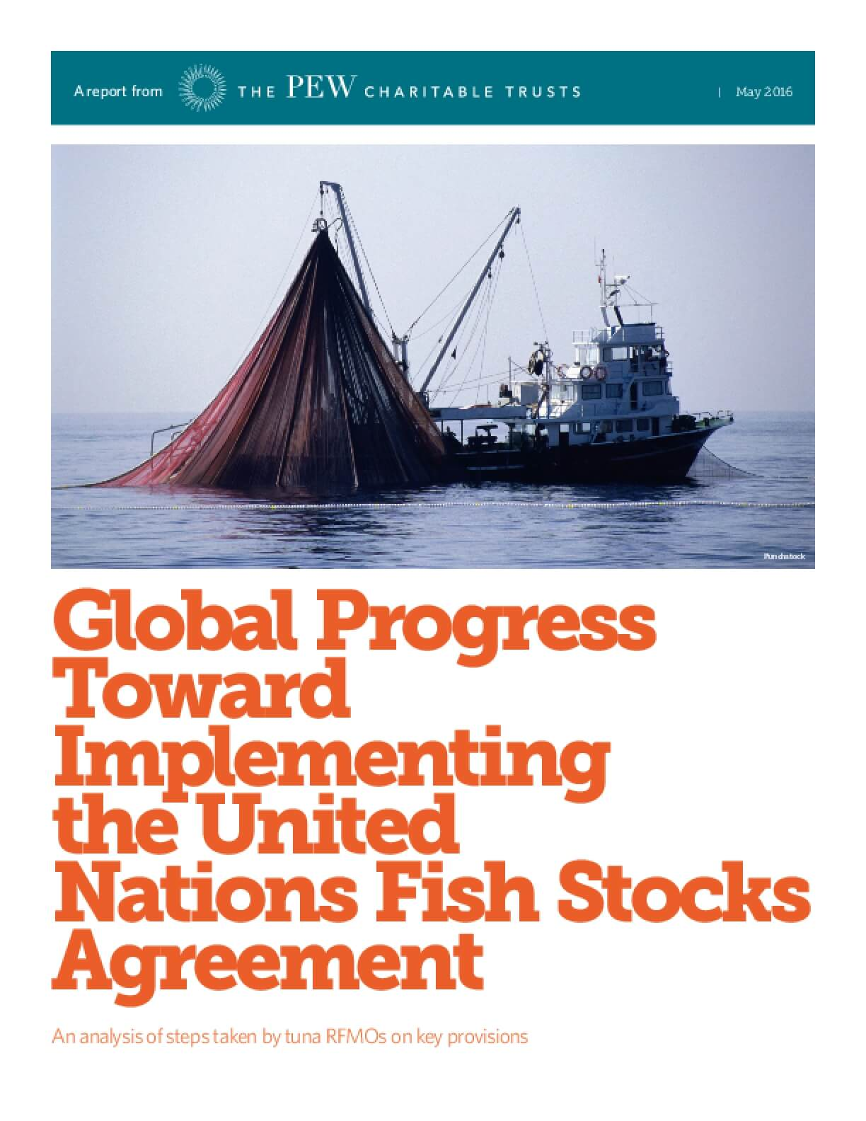 Global Progress Toward Implementing the United Nations Fish Stocks Agreement