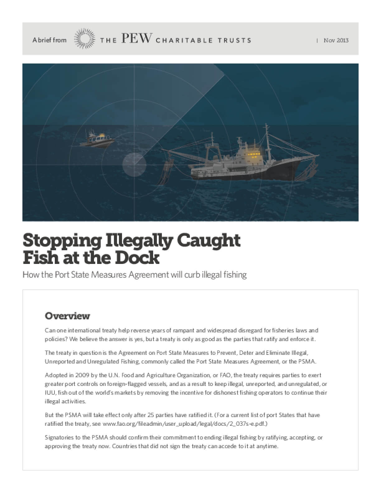 Stopping Illegally Caught Fish at the Dock How the Port State Measures Agreement Will Curb Illegal Fishing