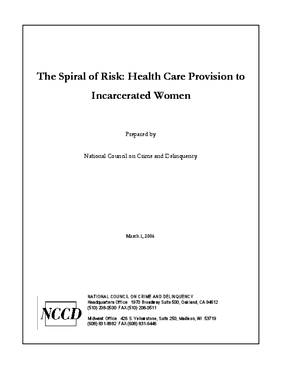 The Spiral of Risk: Health Care Provision to Incarcerated Women