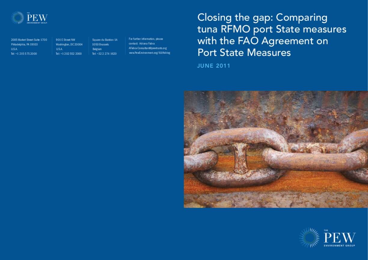 Closing the Gap: Comparing Tuna Rfmo Port State Measures with the Fao Agreement on Port State Measures