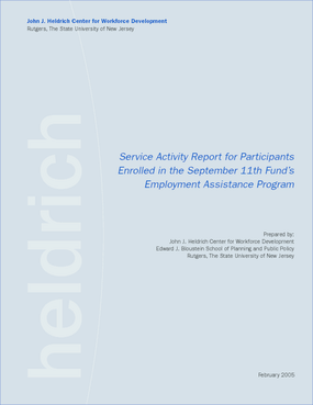 Service Activity Report/Participants Enrolled in the September 11th Fund's Employment Assistance Program