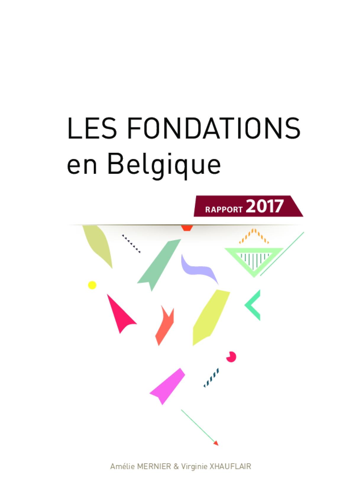 Les fondations en Belgique Rapport 2017