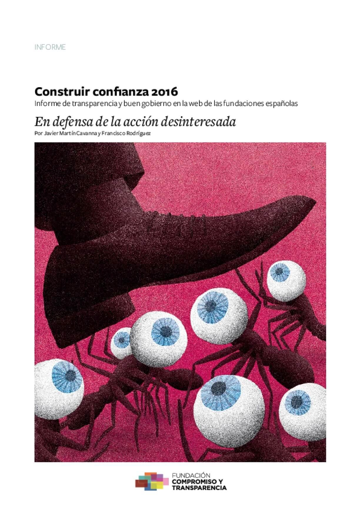 Construir confianza 2016: informe de transparencia y buen gobierno en la web de las fundaciones españolas