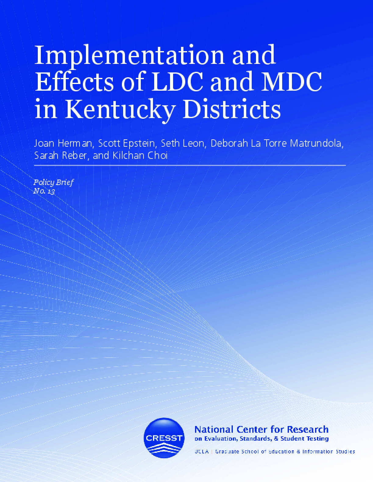 Implementation and Effects of LDC and MDC in Kentucky Districts