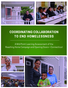 Coordinating Collaboration to End Homelessness: A Mid-Point Learning Assessment of the Reaching Home Campaign and Opening Doors—Connecticut