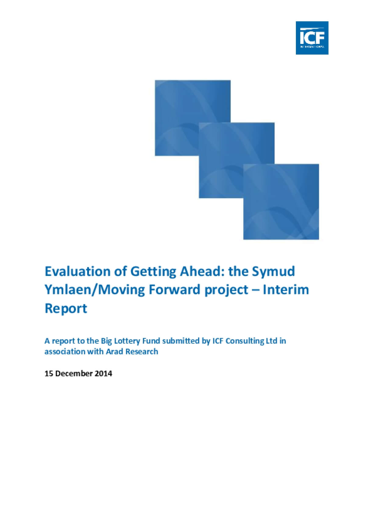Evaluation of Getting Ahead: the Symud Ymlaen/Moving Forward project – Interim Report